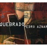 Purchase Pedro Aznar Quebrado CD1