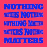 Buy Nothing Matters
