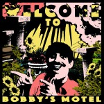 Buy Welcome To Bobby's Motel