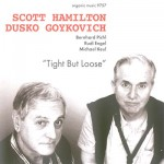 Buy Tight But Loose (With Dusko Goykovich)