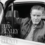 Purchase Don Henley Cass County (Deluxe Edition)