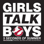 "Buy Girls Talk Boys (From ""Ghostbusters"" Original Motion Picture Soundtrack) (CDS)"