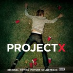 Purchase VA Project X (Original Motion Picture Soundtrack)