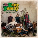Purchase The Kelly Family We Got Love (Deluxe Edition)