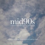 Buy Mid90S (Original Music From The Motion Picture)