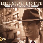 Purchase Helmut Lotti The Crooners
