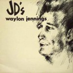 Purchase Waylon Jennings At Jd's