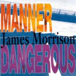 Buy Manner Dangerous