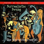 Buy Surrealistic Swing: A History Of The Micros Vol. 2 CD1