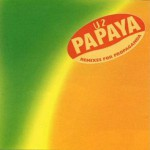 Buy Papaya (Remixes For Propaganda)