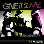 Buy Give It 2 Me (The Remixes)