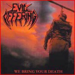Purchase Evil Offering We Bring Your Death (EP)