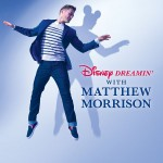 Buy Disney Dreamin' with Matthew Morrison