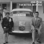 Purchase John Prine For Better, or Worse