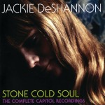 Purchase Jackie Deshannon Stone Cold Soul: The Complete Capitol Recordings