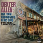 Buy Live From Ground Zero Blues Club