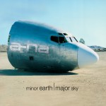 Buy Minor Earth, Major Sky Deluxe Edition (Remastered)
