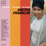 Buy The Tender, The Moving, The Swinging Aretha Franklin (Reissued 2011)