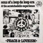 Purchase Sonz Of A Loop Da Loop Era Peace & Loveism (CDS)
