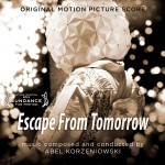Purchase Abel Korzeniowski Escape From Tomorrow