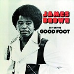 Buy Get On The Good Foot (Vinyl)