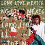 Buy Long Live Mexico