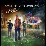 Purchase Syn City Cowboys Blow Me Away
