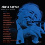 Purchase Chris Barber Memories Of My Trip CD1