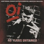 Buy Oi! 40 Years Untamed