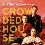 Buy Platinum Crowded House