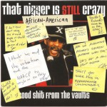 Purchase VA That African-American Is Still Crazy: Good Shit From The Vaults