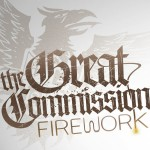 Purchase The Great Commission Firework (EP)