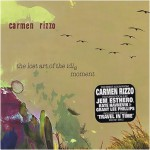 Purchase Carmen Rizzo The Lost Art Of The Idle Moment