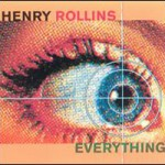 Purchase Henry Rollins Everything