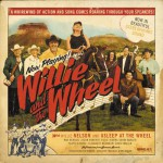 Buy Willie And The Wheel
