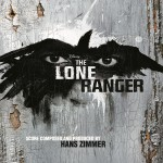 Buy The Lone Ranger (Original Motion Picture Score)