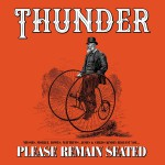 Purchase Thunder Please Remain Seated (Deluxe Edition) CD2