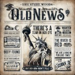 Purchase The Steel Woods Old News