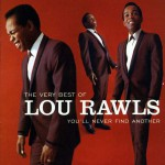 Buy The Very Best Of Lou Rawls: You'll Never Find Another