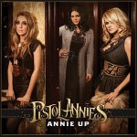 Purchase Pistol Annies Annie Up