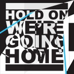 Buy Hold On, We're Going Home (CDS)