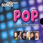 Buy The All Time Greatest Songs - 07 - Pop CD2