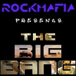 Purchase Rock Mafia The Big Bang (Single)