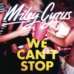 Buy We Can't Stop (CDS)