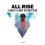 Purchase Gregory Porter All Rise (Deluxe Edition)