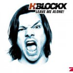 Purchase H-Blockx Leave Me Alone!