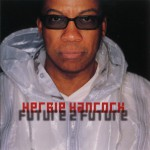 Purchase Herbie Hancock Future 2 Future