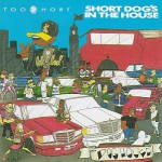 Buy Short Dog's in the House