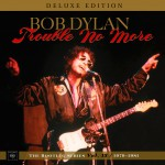 Buy Trouble No More: The Bootleg Series, Vol. 13 / 1979-1981 (Deluxe Edition) CD3