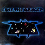 Buy Face The Danger (Vinyl)